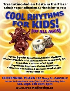 DON'T MISS: Sahaj Latino-Indian Fiesta as Cool Rhythms for Kids .. of ALL Ages -> A Community Event in Downtown Oakville on Saturday, Sept 5th!!