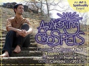 "ALL ABOUT ""Art & Spirituality "" YOANN's TOUR in Canada, Fall 2010 – 20 Programs so far!!"