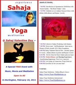 Reminder with Agenda: FREE Sahaj Valentine with Meditation, Live Music from East & West, Chakra Workshop, Movies & POTLUCK Dinner!! It can't be missed!!