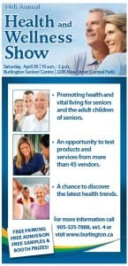 Visit us @ 14th Annual Health & Wellness Show in Burlington, on Saturday, April 30