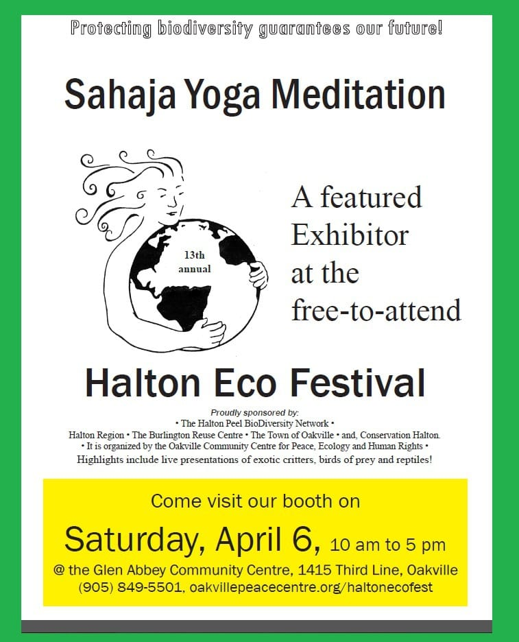 Sahaja Yoga Meditation: A Featured Exhibitor @ 13th FREE Annual Halton Eco-Festival (Sat, April 6, 2013)