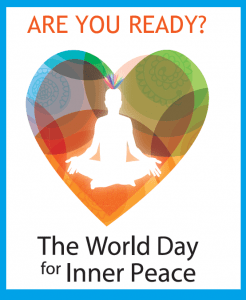"(VIDEO – 2015) We are ""IN"" & FOR: Inner Peace Day .. Every Day!"