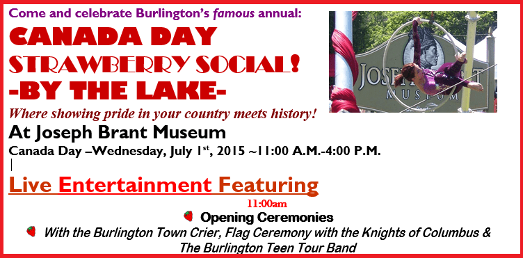 Join our Meditation Band @ Canada Day & Strawberry Social by the Lake @ Joseph Brant Museum (11Am – 4Pm)