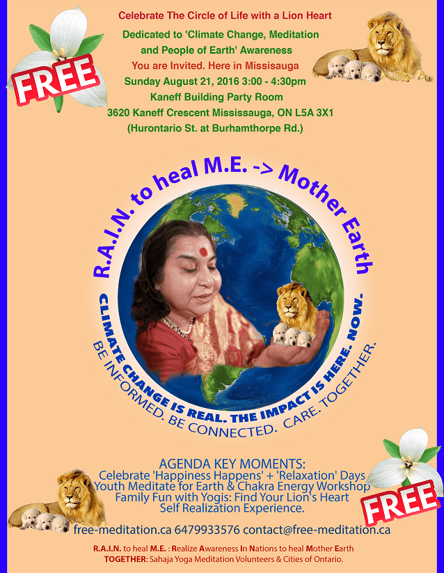 "Come & Celebrate ""The Circle of Life with a Lion Heart"" – Mississauga's 1st ""RAIN to Heal M.E. ->Mother Earth"" program! (Sun, Aug 21)"
