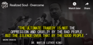 Overcome – A Tribute to MLK: Songs, Quotes, Vibes  ** Martin Luther King  is introduced Brilliantly by American Students and Artists .. and by Yogis too **