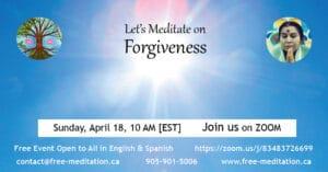 Let's Meditate on Forgiveness on Sunday, April 18